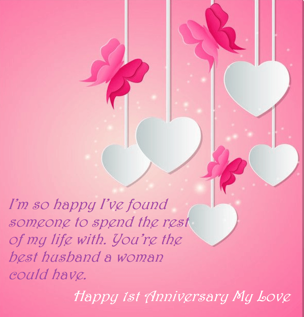 Happy First Wedding Anniversary Wishes For Hubby